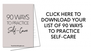 90 Ways To Practice Self-Care Free Printable