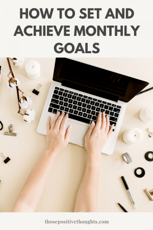 How to set and achieve monthly goals